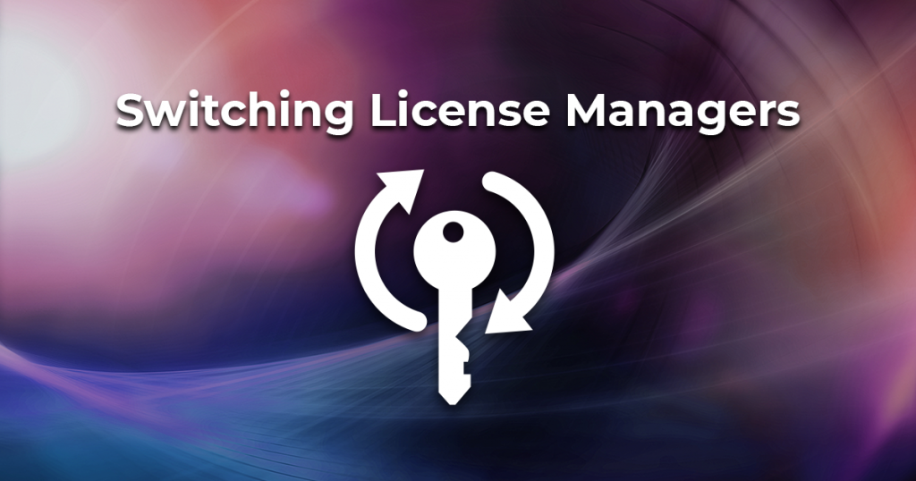 Switching License Managers
